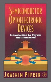 Semiconductor Optoelectronic Devices | Joachim Piprek |