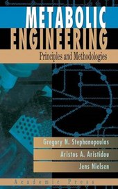 Metabolic Engineering | Stephanopoulos, Gregory ; Aristidou, Aristos A. ; Nielsen, Jens |