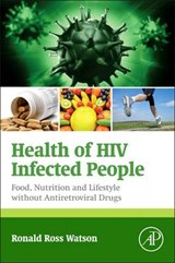 Health of HIV Infected People | Ronald Watson |
