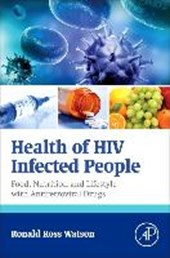 Health of HIV Infected People | Ronald Ross Watson |