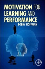 Motivation for Learning and Performance | Bobby Hoffman |