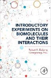 Introductory Experiments on Biomolecules and Their Interactions