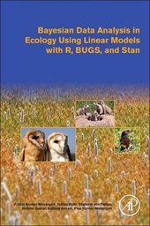 Bayesian Data Analysis in Ecology Using Linear Models with R, BUGS, and STAN | Franzi Korner-Nievergelt |