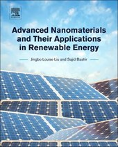 Advanced Nanomaterials and Their Applications in Renewable Energy | Louise Liu |