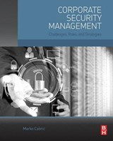 Corporate Security Management | Marko Cabric |