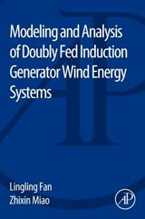 Modeling and Analysis of Doubly Fed Induction Generator Wind | Lingling Fan |