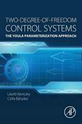 Two-degree-of-freedom Control Systems | Kevickzy, László ; Banyasz, C. |