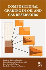 Compositional Grading in Oil and Gas Reservoirs | Rogerio Oliveira Esposito |