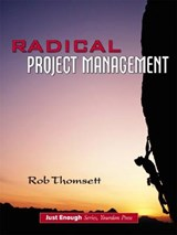 Radical Project Management | Rob Thomsett |