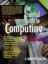 The Essential Guide to Computing | E. Garrison Walters |