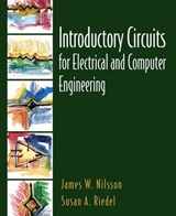 Introductory Circuits for Electrical and Computer Engineering | Nilsson, James W. ; Riedel, Susan A. |