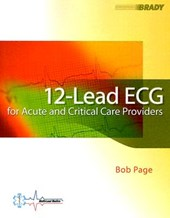 12 Lead Ecg for the Acute Care Provider
