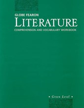 Globe Fearon Literature Comprehension and Vocabulary Workbook, Green Level