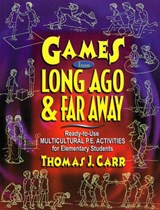 Games from Long Ago & Far Away | Thomas J. Carr |