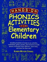 Hands-On Phonics Activities for Elementary Children | Karen Meyers Stangl |