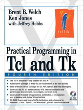 Practical Programming in TCL and TK | Brent Welch |