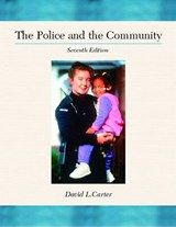 The Police and the Community | Carter, David L. ; Radelet, Louis A. |