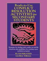 Ready-to-Use Conflict Resolution Activities for Secondary Students | Ruth Perlstein |