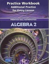Algebra 2 Practice Workbook