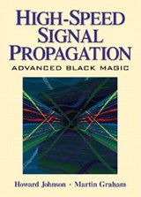 High Speed Signal Propagation | Howard Johnson |