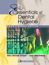 Essentials of Dental Hygiene | Mary D. Cooper |