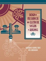 Design of Mechanical and Electrical Systems in Buildings | Trost, J. ; Choudhury, Ifte |