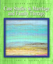 Case Studies in Marriage and Family Therapy