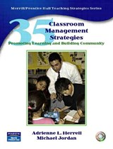 35 Classroom Management Strategies | Adrienne L. Herrell |