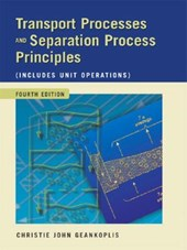 Transport Processes and Separation Process Principles | Christie J. Geankoplis |