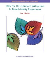 How To Differentiate Instruction In Mixed Ability Classrooms | Carol Ann Tomlinson |
