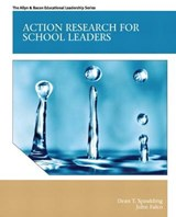 Action Research for School Leaders | Dean T. Spaulding |