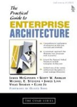 A Practical Guide to Enterprise Architecture | James McGovern |