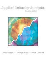 Applied Behavior Analysis | Cooper, John O. ; Heron, Timothy E. ; Heward, William L. |