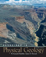 Exercises in Physical Geology | Hamblin, W. Kenneth ; Howard, James D. |