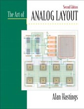 The Art of Analog Layout | Alan Hastings |