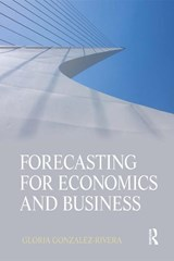 Forecasting for Economics and Business | Gloria Gonzalez Rivera |