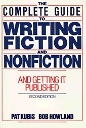 The Complete Guide to Writing Fiction and Nonfiction