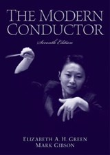 The Modern Conductor | Green, Elizabeth A. H. ; Gibson, Mark |