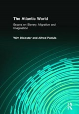 The Atlantic World | Wim Klooster |
