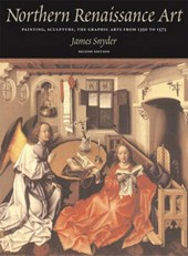 Northern Renaissance Art | Snyder, James; Silver, Larry; Luttikhuizen, Henry |