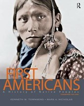 First Americans | Townsend, Kenneth W. ; Nicholas, Mark A. |