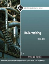 Boilermaking, Level One Trainee Guide |  |