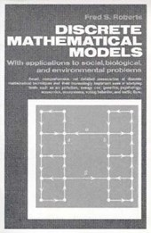Discrete Mathematical Models, With Applications to Social, Biological, and Environmental Problems