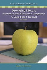 Developing Effective Individualized Education Programs | Earle Knowlton |