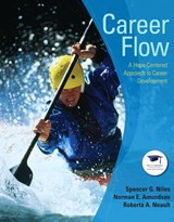 Career Flow | Niles, Spencer G. ; Amundson, Norman E. ; Neault, Roberta A. |