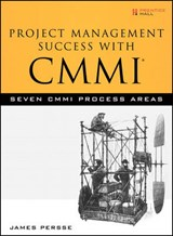 Project Management Success with CMMI | James Persse |