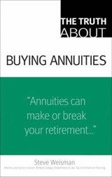 The Truth about Buying Annuities | Steve Weisman |
