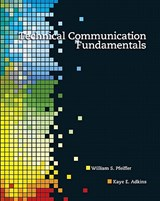 Technical Communication Fundamentals | Pfeiffer, William Sanborn ; Adkins, Kaye E. |