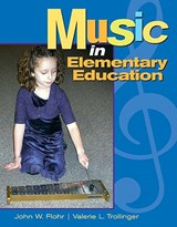 Music in Elementary Education | Flohr, John W. ; Trollinger, Valerie L. |