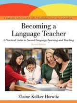 Becoming a Language Teacher | Elaine Kolker Horwitz |